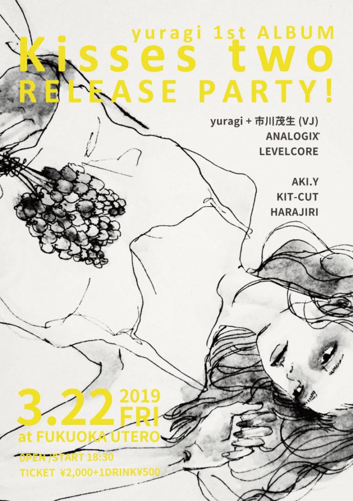 yuragi 1st ALBUM 「Kisses two」Release Party!