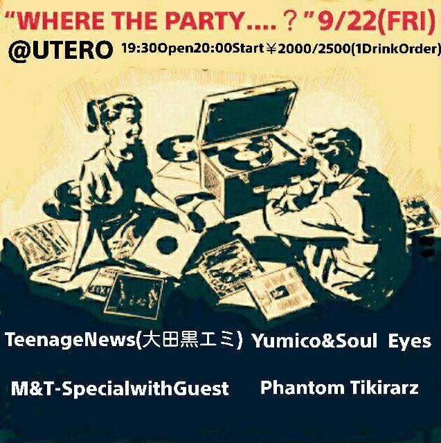 WHERE THE PARTY….?