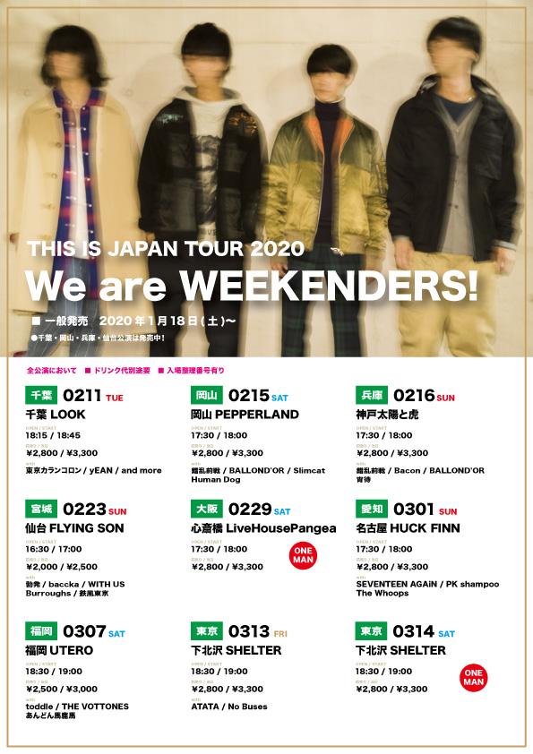 THIS IS JAPAN TOUR 2020 『We are WEEKENDERS!』